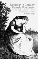 Nineteenth-Century Female Poisoners