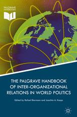 Palgrave Handbook of Inter-Organizational Relations in World Politics