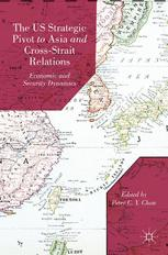 The US Strategic Pivot to Asia and Cross-Strait Relations