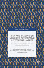 Risk and Trading on London's Alternative Investment Market: The Stock Market for Smaller and Growing Companies