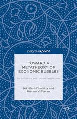 Toward a Metatheory of Economic Bubbles: Socio-Political and Cultural Perspectives