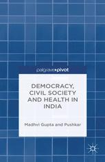 Democracy, Civil Society, and Health in India