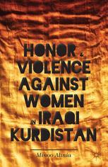 Honor and Violence against Women in Iraqi Kurdistan