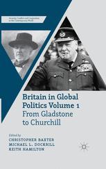 Britain in Global Politics Volume 1