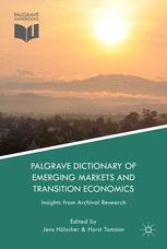Palgrave Dictionary of Emerging Markets and Transition Economics