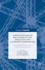 Christian-Muslim Relations in the Anglican and Lutheran Communions