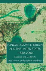 Fungal Disease in Britain and the United States 1850–2000