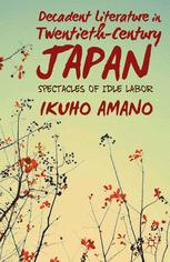 Decadent Literature in Twentieth-Century Japan