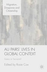 Au Pairs' Lives in Global Context