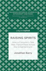 Raising Spirits: How a Conjuror's Tale Was Transmitted across the Enlightenment