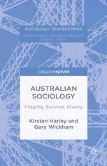 Australian Sociology: Fragility, Survival, Rivalry