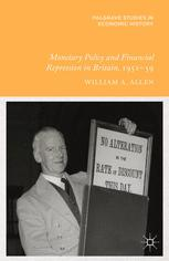 Monetary Policy and Financial Repression in Britain, 1951–59