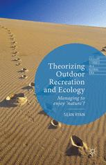 Theorizing Outdoor Recreation and Ecology