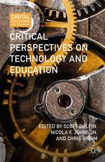 Critical Perspectives on Technology and Education