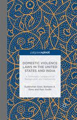 Domestic Violence Laws in the United States and India: A Systematic Comparison of Backgrounds and Implications