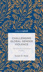 Challenging Global Gender Violence: The Global Clothesline Project