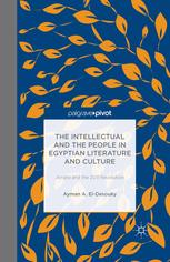 The Intellectual and the People in Egyptian Literature and Culture: Amāra and the 2011 Revolution