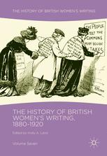 The History of British Women's Writing, 1880-1920