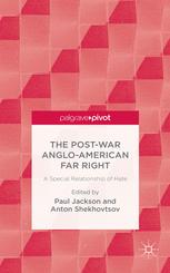 The Post-War Anglo-American Far Right: A Special Relationship of Hate