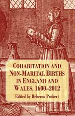 Cohabitation and Non-Marital Births in England and Wales, 1600–2012