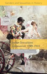 Italian Sexualities Uncovered, 1789–1914