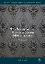 The Myth of the Medieval Jewish Moneylender