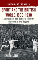 Sport and the British World, 1900–1930