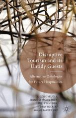 Disruptive Tourism and its Untidy Guests