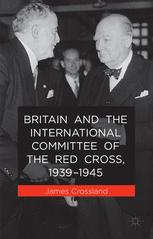 Britain and the International Committee of the Red Cross, 1939–1945