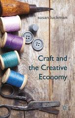 Craft and the Creative Economy