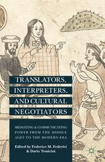 Translators, Interpreters, and Cultural Negotiators