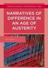 Narratives of Difference in an Age of Austerity