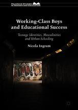 Working-Class Boys and Educational Success