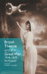 British Theatre and the Great War, 1914–1919