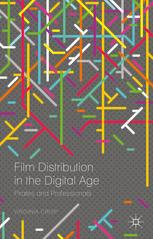 Film Distribution in the Digital Age