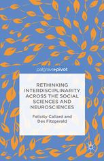 Rethinking Interdisciplinarity across the Social Sciences and Neurosciences