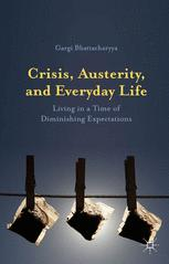 Crisis, Austerity, and Everyday Life