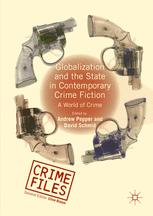 Globalization and the State in Contemporary Crime Fiction : A World of Crime