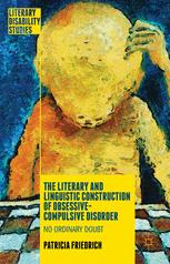 The Literary and Linguistic Construction of Obsessive-Compulsive Disorder