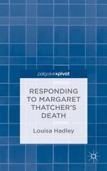 Responding to Margaret Thatcher's Death