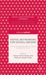 Digital Networking for School Reform: The Online Grassroots Efforts of Parent and Teacher Activists
