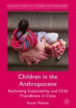 Children in the Anthropocene