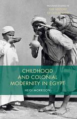 Childhood and Colonial Modernity in Egypt