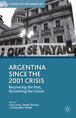 Argentina Since the 2001 Crisis