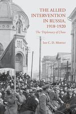 The Allied Intervention in Russia, 1918–1920