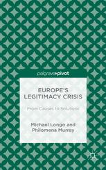 Europe's Legitimacy Crisis: From Causes to Solutions