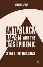 Antiblack Racism and the AIDS Epidemic