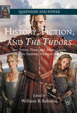 History, Fiction, and The Tudors