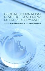 Global Journalism Practice and New Media Performance