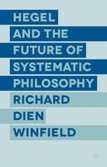 Hegel and the Future of Systematic Philosophy
